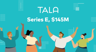 Tala Raises $145 Million Series E to Become Largest Financial Platform for the Global Underbanked